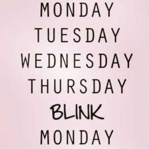 monday-tuesday-wednesday-thursday-blink-monday-coA5D