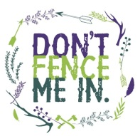 dont fence me in