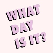 what day is it